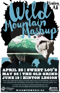 Wild Mountain Mashup @ The Old Grind