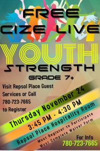FREE Cize LIVE - Youth Strength @ Repsol Place Hospitality Room | Edson | Alberta | Canada