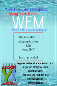 West Edmonton Mall World Waterpark Youth Interagency @ Repsol Place