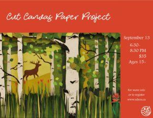 Cut Canvas Paper Project @ Red Brick Arts Centre
